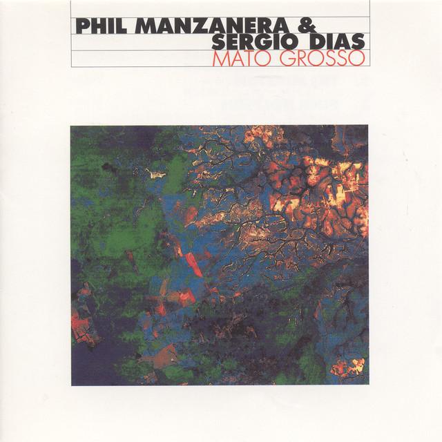 Manzanera, Phil / Diaz, Sergio: Mato Grosso