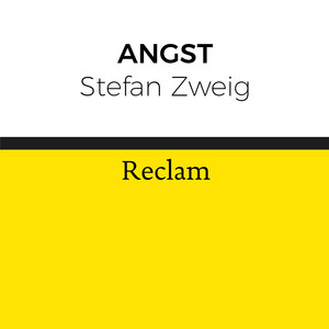 Stefan Zweig: Angst (Reclam)