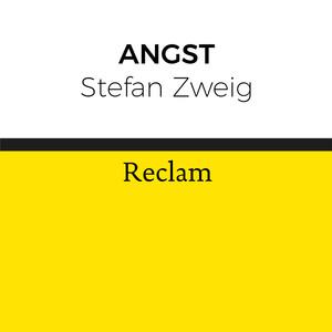 Stefan Zweig: Angst (Reclam) Audiobook