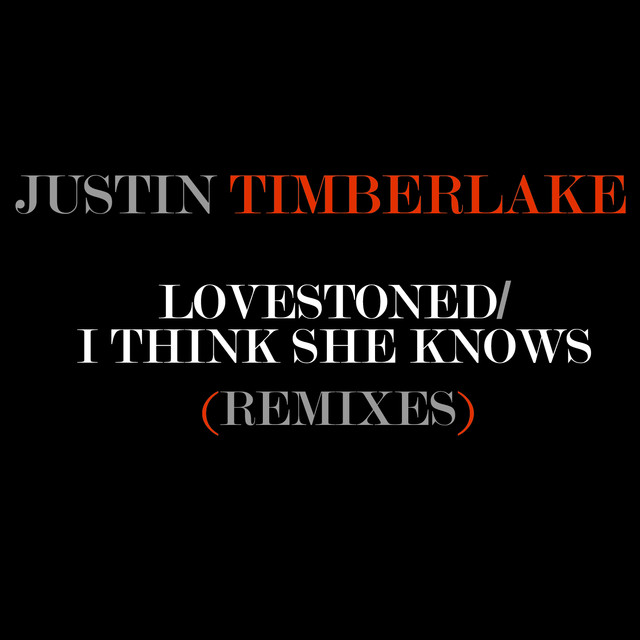 LoveStoned/I Think She Knows Remixes