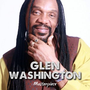 Glen Washington : Masterpiece