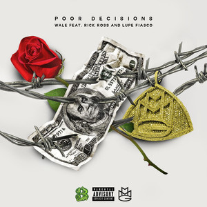Poor Decisions (feat. Rick Ross and Lupe Fiasco) Albümü