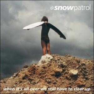 When It's All Over We Still Have to Clear Up Albumcover