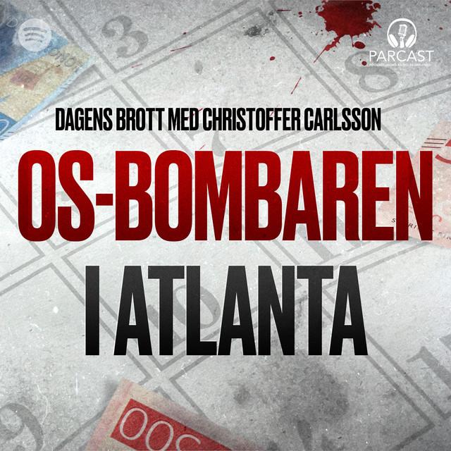 Christoffer Carlsson: OS-bombaren i Atlanta