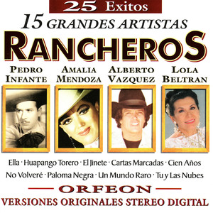 25 Exitos - 15 Grandes Artistas - Rancheros