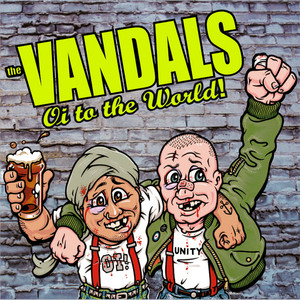 Oi To The World - The Vandals