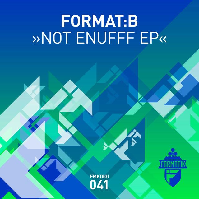 Not Enufff EP
