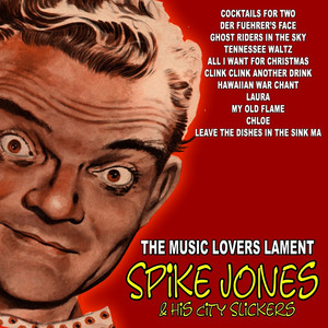 Spike Jones & His City Slickers, Del Porter & the Boys in the Back Room Clink, Clink, Another Drink cover
