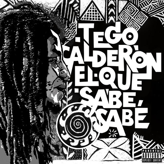 Tego Calderón El que sabe, sabe album cover