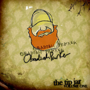 The Tip Jar Volume One - Obadiah Parker