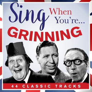 Sing When Your… Grinning album