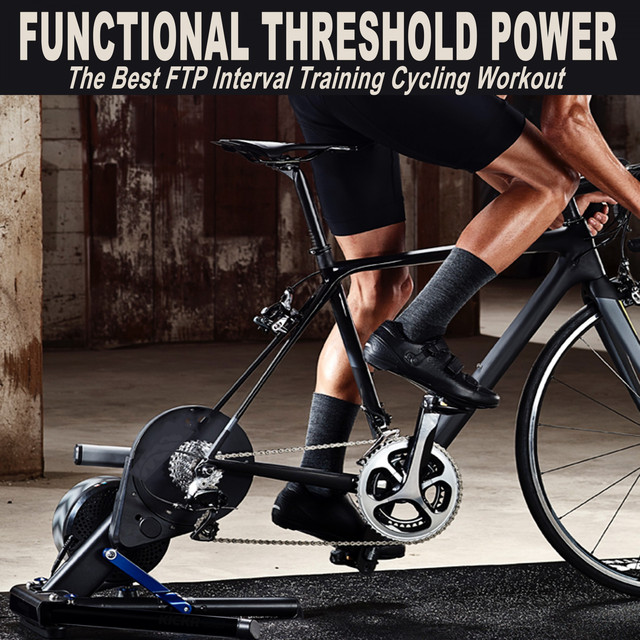 Functional Threshold Power (The Best Ftp Interval Training Cycling
