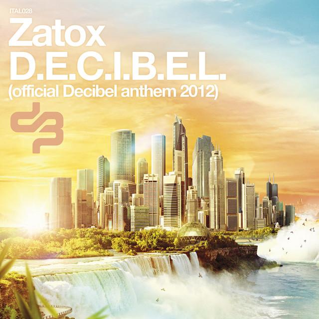 official Decibel anthem 2012