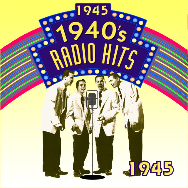 Various Artists Radio Hits Of The 40's 1945 album cover