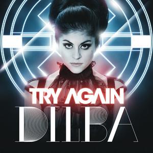 Dilba, Try Again på Spotify