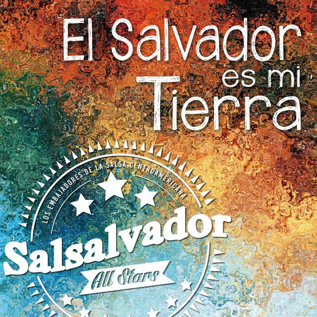 El Salvador Es Mi Tierra