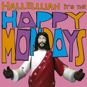 Hallelujah It's the... Happy Mondays album
