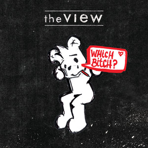 Which Bitch? - The View
