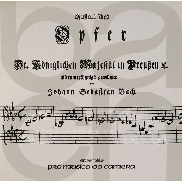 Album cover for Bach: Musikalisches Opfer, BWV 1079 by Johann Sebastian Bach, Ensemble pro Musica da Camera