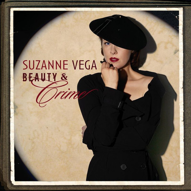 Beauty & Crime - Suzanne Vega