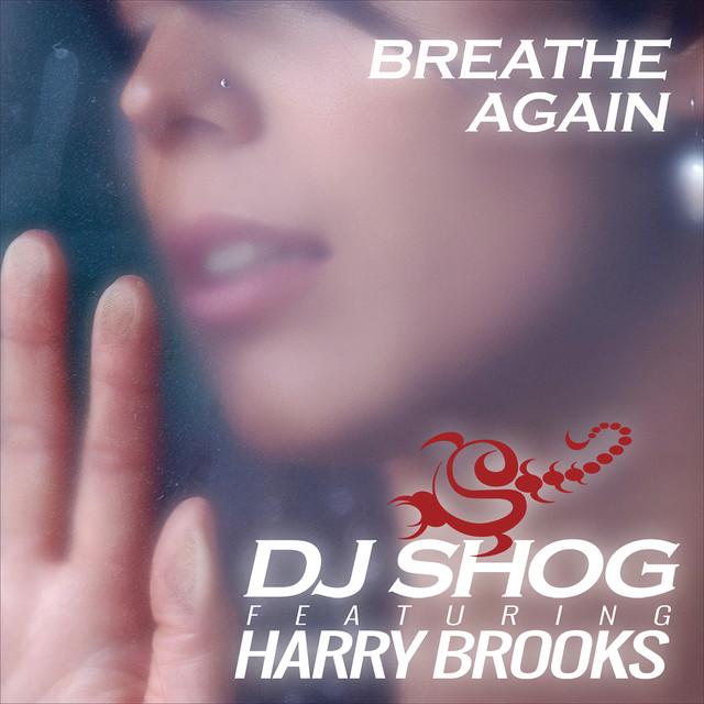 DJ Shog Breathe Again album cover