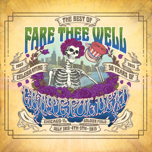 The Best Of Fare Thee Well: Celebrating 50 Years Of Grateful Dead Albumcover