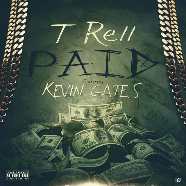 Paid (feat. Kevin Gates) - Single