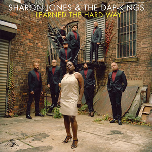 Album cover for I learned the hard way by Sharon Jones & the Dap Kings