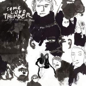 Some Loud Thunder album
