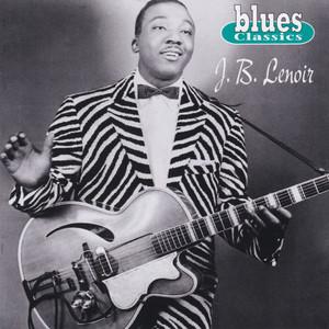 J.B. Lenoir - Blues Classics album