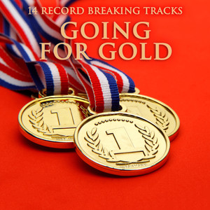 Going For Gold (14 Record Breaking Tracks)