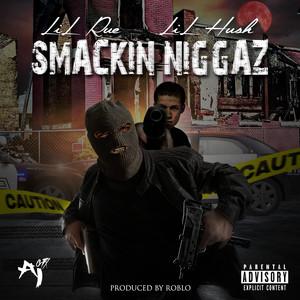 Smackin Niggaz Albümü