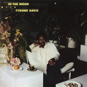 In the Mood With Tyrone Davis
