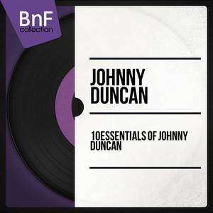 10 Essentials of Johnny Duncan album