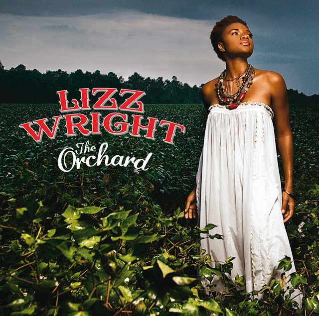 Skivomslag för Lizz Wright: The Orchard