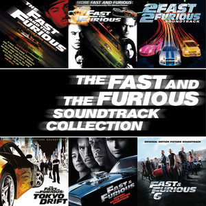 The Fast And The Furious Soundtrack Collection album