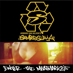 Sampleslaya: Enter the Meatmarket album