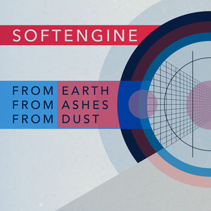 From Earth, From Ashes, From Dust - Softengine