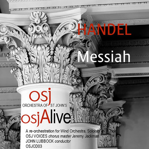 Messiah, HWV 56 (Arr. J. Lubbock for Wind Ensemble, Soloists & Choir) [Live] Albümü