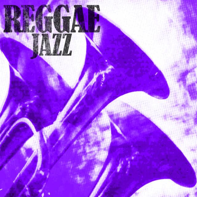 Reggae Jazz by Various Artists on Spotify