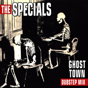 Ghost Town (Dubstep MIx) [Re-Recorded]