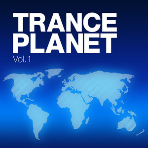 Trance Planet, Vol. 1 album