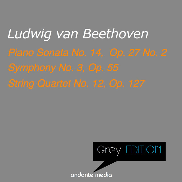 Grey Edition - Beethoven: Piano Sonata No  14, Op  27 No  2 & String