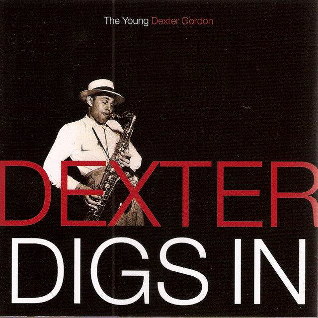 Dexter Digs In: The Young Dexter Gordon
