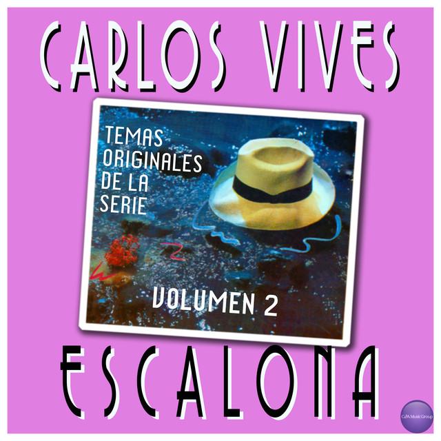 Carlos Vives Escalona - Temas Originales de la Serie, Volúmen 2 album cover