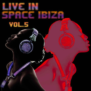 Live in Space Ibiza Vol. 5 album