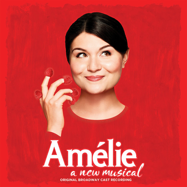 Album cover for Amélie - A New Musical (Original Broadway Cast Recording) by Original Cast of Amélie