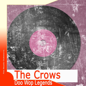 Doo Wop Legends: The Crows album