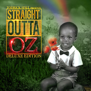 Straight Outta Oz  - Todrick Hall