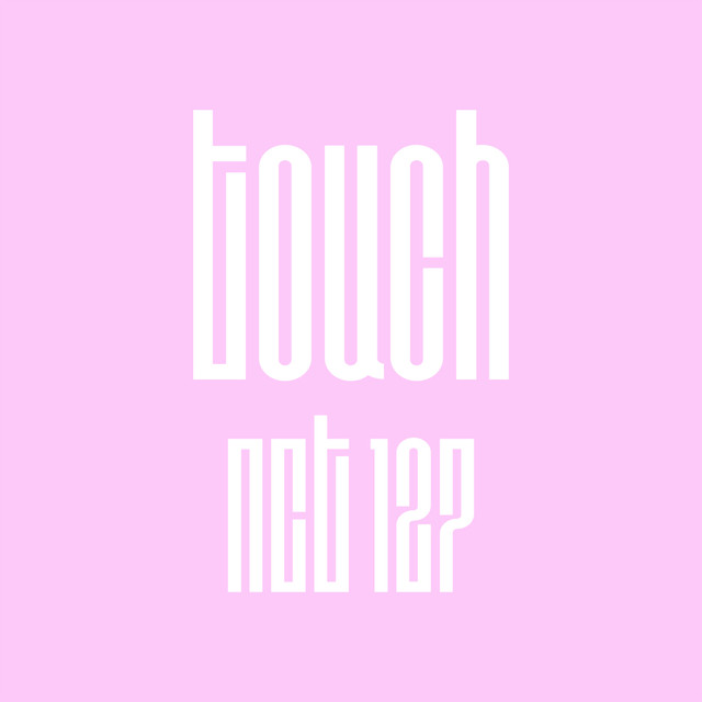 Touch by NCT 127 on Spotify